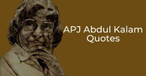Read more about the article Best APJ Abdul Kalam Quotes   Inspirational Quotes