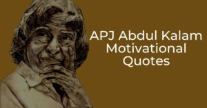 Read more about the article Top 10 Best APJ Abdul Kalam Motivational Quotes
