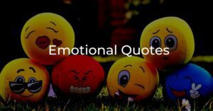 Read more about the article Top 40+ Emotional Quotes 2020   Life, Love, Pain Quotes