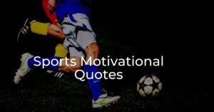 Read more about the article Top 40 Sports Motivational Quotes Images | Inspirational