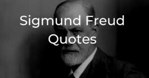 Read more about the article Top 20 Sigmund Freud Quotes That Will Help You