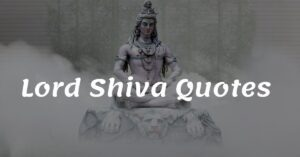 Read more about the article Top 30 Lord Shiva Quotes and Sayings | Mahadev