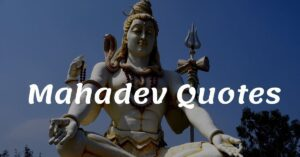 Read more about the article Top 20+ Mahadev Quotes in Hindi and Sayings