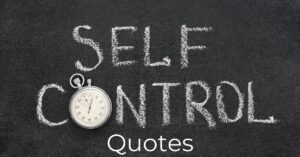 Read more about the article Top 20 Self Control Quotes | Self-Discipline Quotes