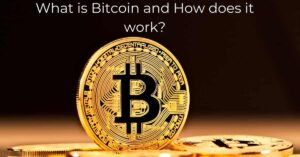 Read more about the article What is Bitcoin and How does it work? | Complete Guide