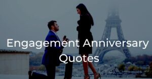 Read more about the article Best Engagement Anniversary Wishes to Wife Quotes