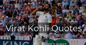 Read more about the article Best Virat Kohli Quotes | Motivational, Attitude Quotes